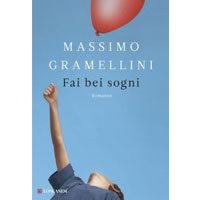Fai bei sogni di Massimo Gramellini