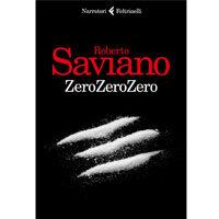 ZeroZeroZero di Roberto Saviano