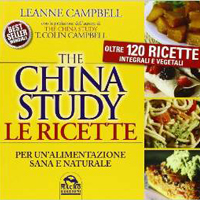 The China study. Le ricette