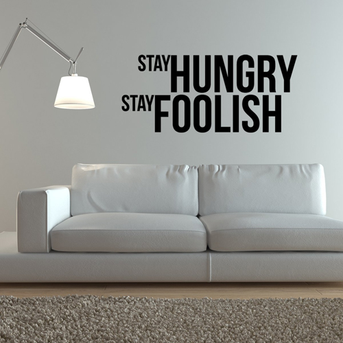 "Adesivo ""Stay Hungry. Stay Foolish."" di Steve Jobs"