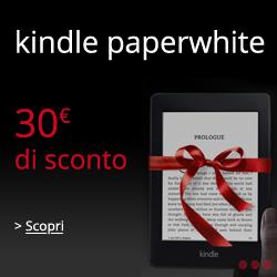 30€ di sconto su Kindle Paperwhite, da 129€ a 99€!!!
