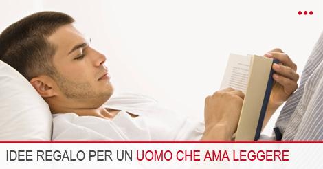 Idee regalo per un uomo a cui piace leggere