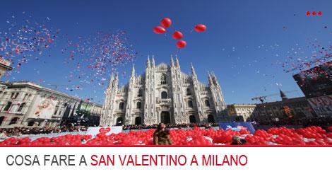cosa fare san valentino milano