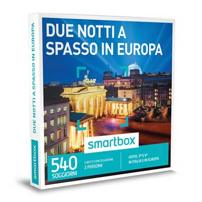 DUE NOTTI A SPASSO IN EUROPA - Smartbox