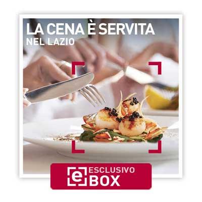 La cena è servita nel Lazio - Smartbox