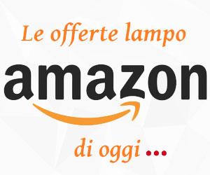 Le offerte lampo di Amazon di oggi! Risparmia ora!