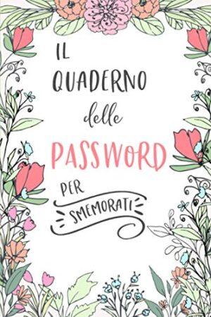 Il Quaderno delle Password per Smemorati
