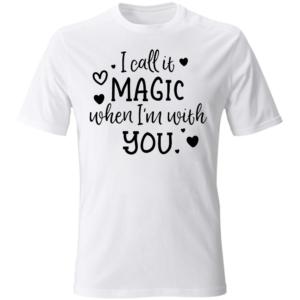 Maglietta Call It Magic